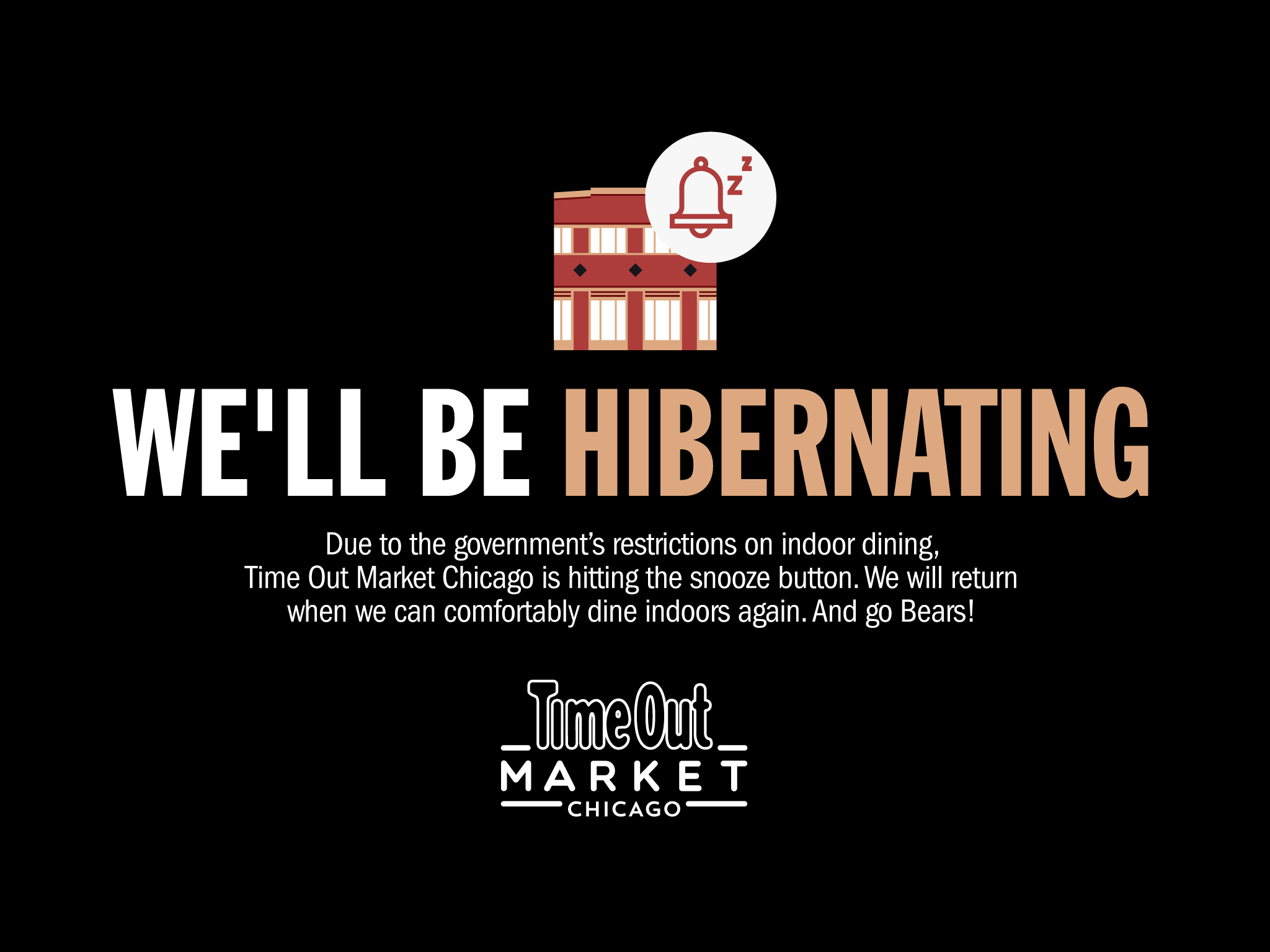 Time Out Market Chicago is hibernating until further notice