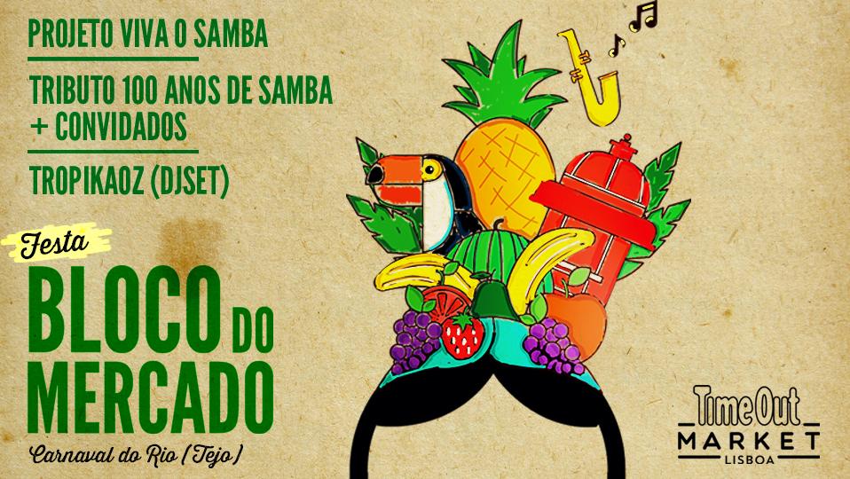 Bloco do Mercado – Carnaval do Rio (Tejo)