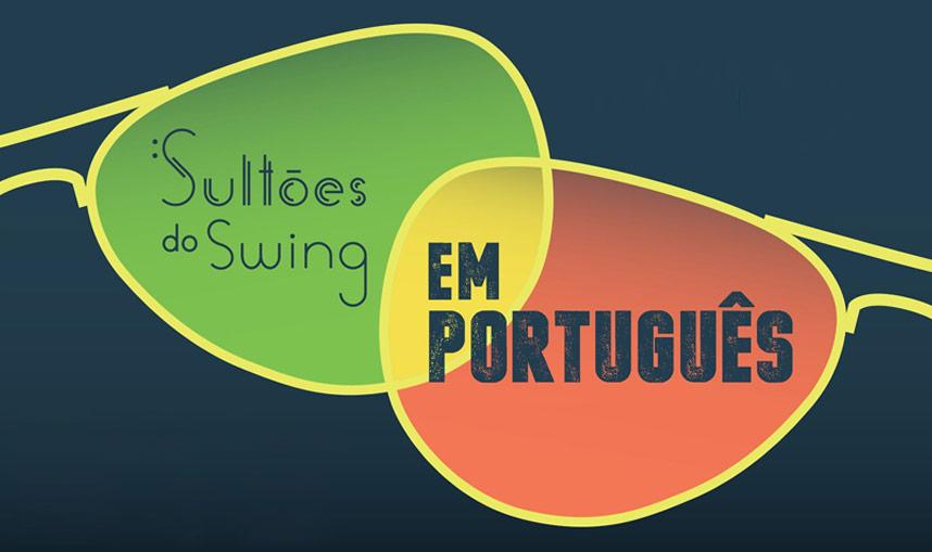 Sultões do Swing em Português
