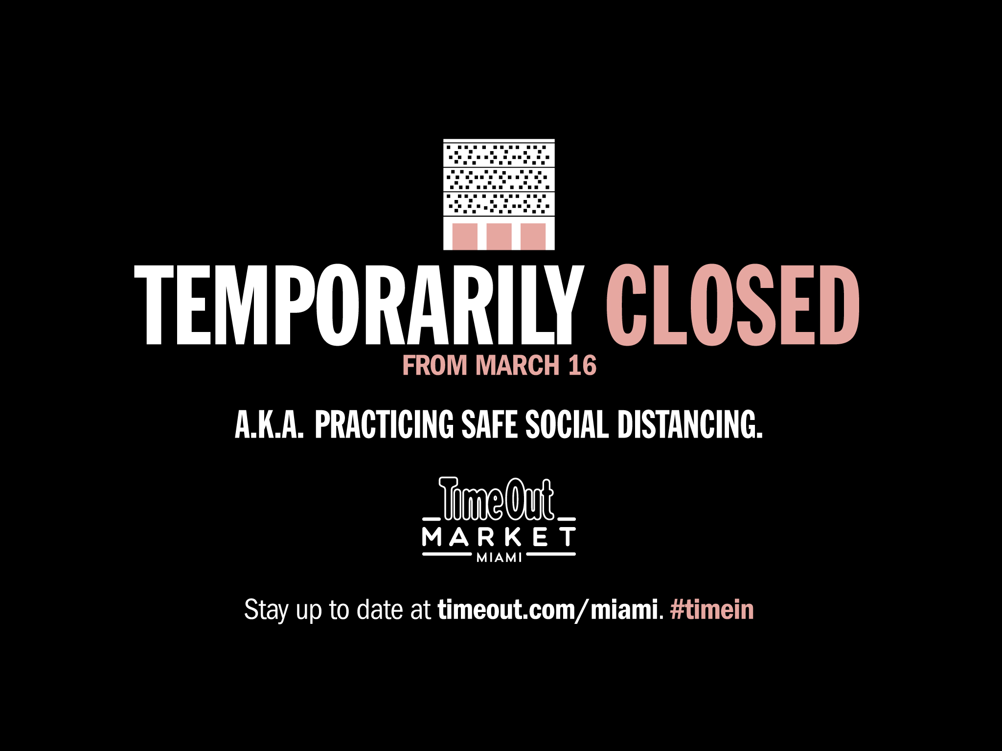 Time Out Market Miami is temporarily closed